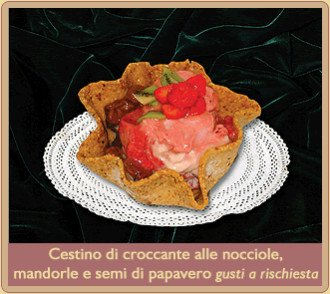 CESTINO DI CROCCANTE CON GELATO O CHANTILLY